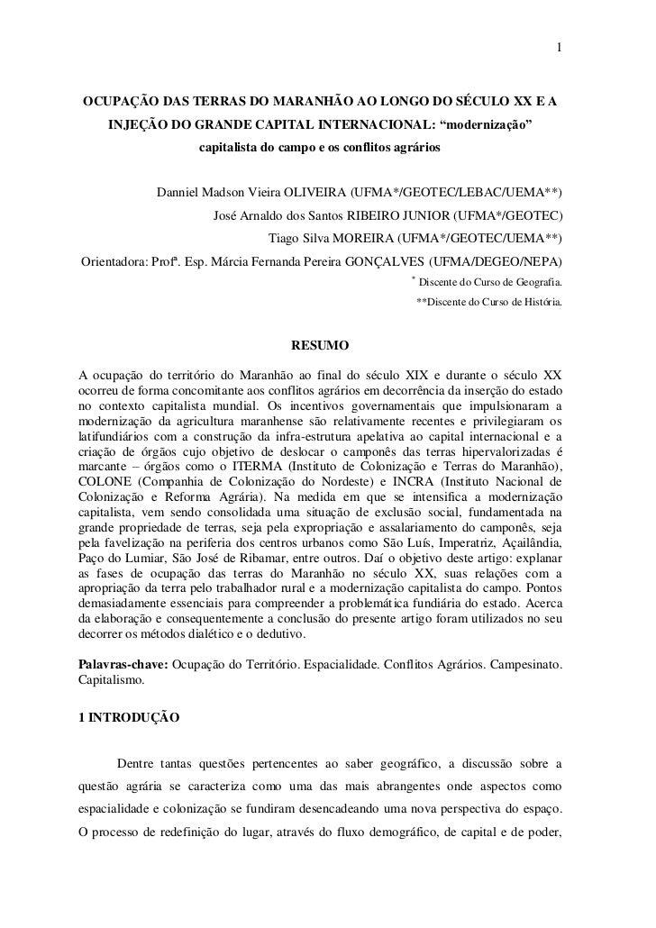 """1OCUPAÇÃO DAS TERRAS DO MARANHÃO AO LONGO DO SÉCULO XX E A     INJEÇÃO DO GRANDE CAPITAL INTERNACIONAL: """"modernização""""    ..."""