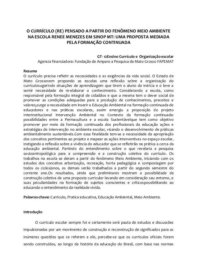 O CURRÍCULO (RE) PENSADO A PARTIR DO FENÔMENO MEIO AMBIENTE NA ESCOLA RENEE MENEZES EM SINOP MT: UMA PROPOSTA MEDIADA PELA...