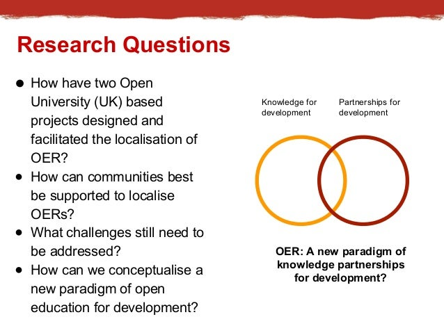 Knowledge for  development  Partnerships for  development  OER: A new paradigm of  knowledge partnerships  for development...