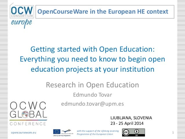 Getting started with Open Education: Everything you need to know to begin open education projects at your institution Rese...
