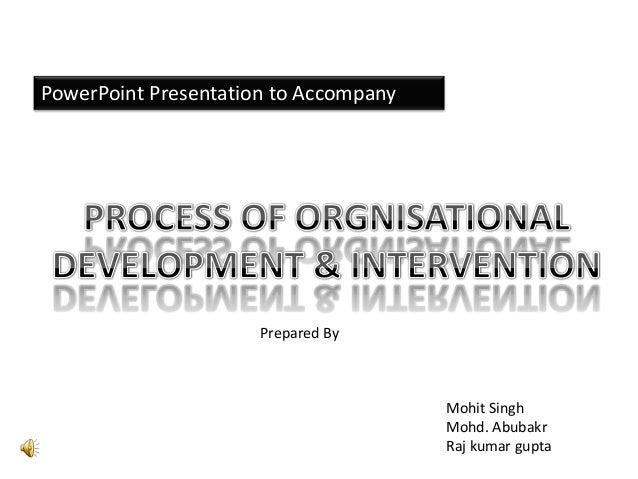 PowerPoint Presentation to Accompany  Prepared By  Mohit Singh Mohd. Abubakr Raj kumar gupta