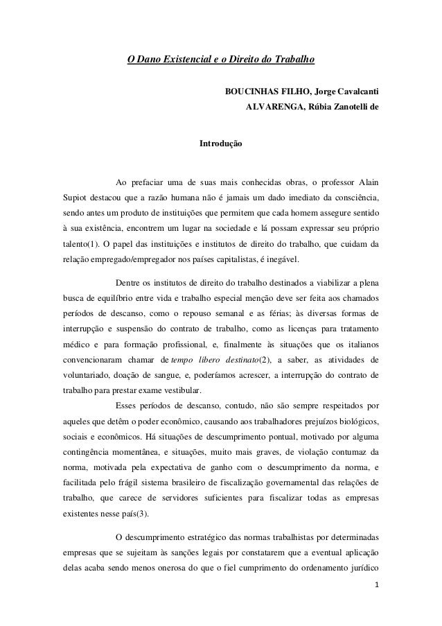 1 O Dano Existencial e o Direito do Trabalho BOUCINHAS FILHO, Jorge Cavalcanti ALVARENGA, Rúbia Zanotelli de Introdução Ao...