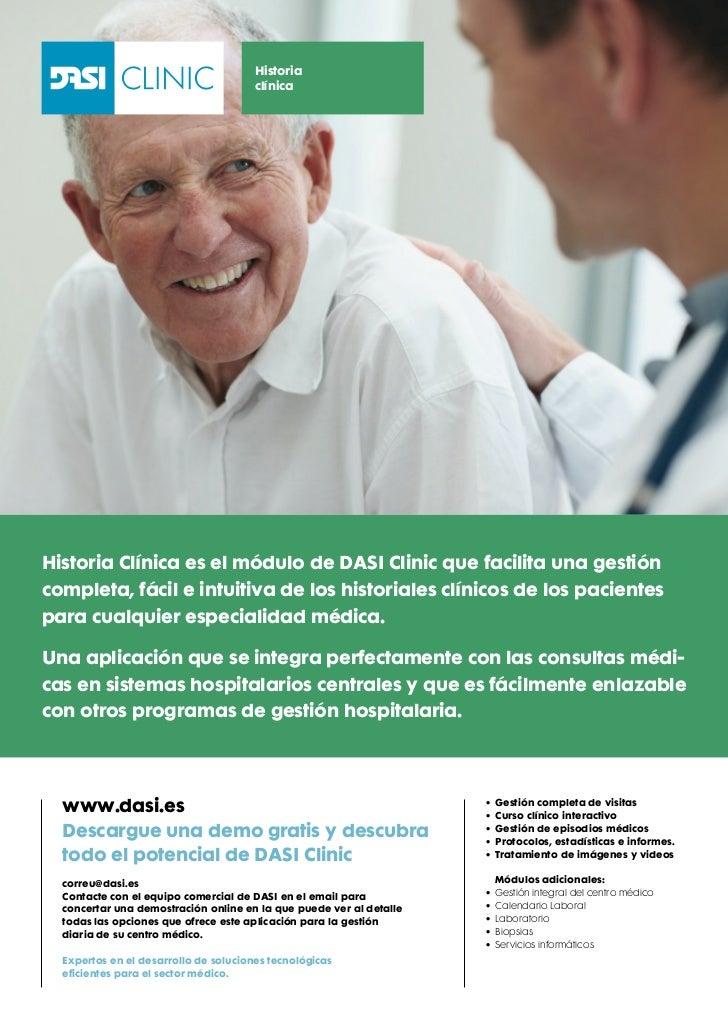 Historia                                       clínicaHistoria Clínica es el módulo de DASI Clinic que facilita una gestió...