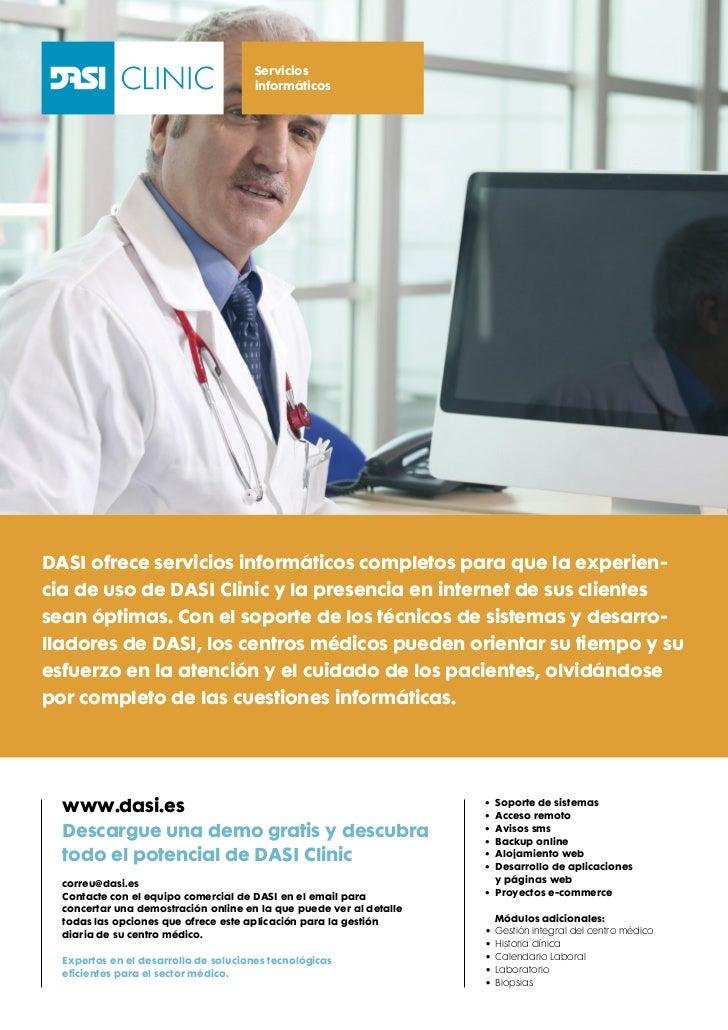 Servicios                                       informáticosDASI ofrece servicios informáticos completos para que la exper...