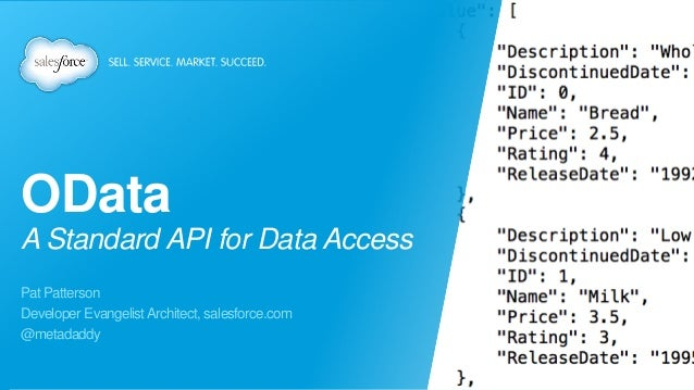 OData: A Standard API for Data Access