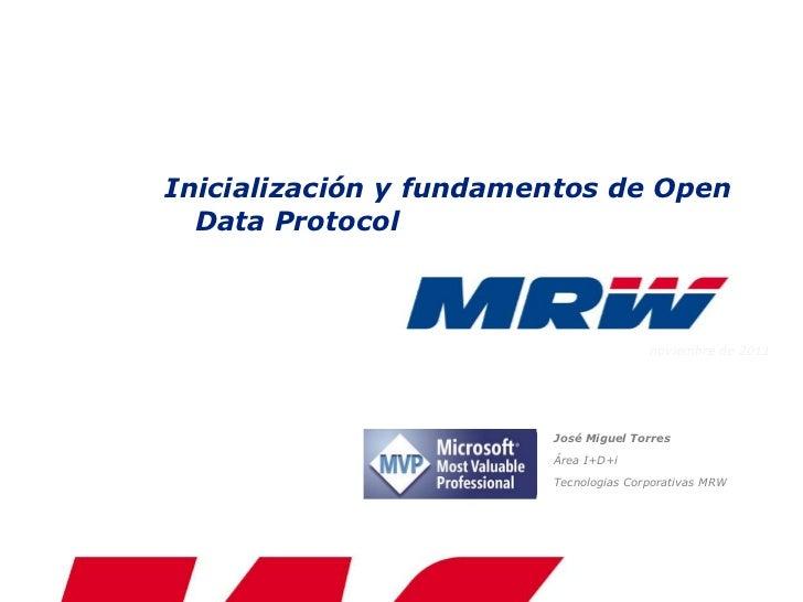 Inicialización y fundamentos de Open  Data Protocol                                       noviembre de 2011               ...