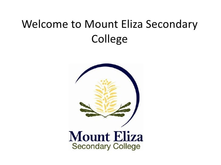 Welcome to Mount Eliza Secondary College<br />