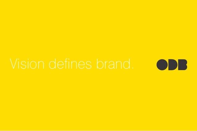 www.odbrand.ru Vision defines brand.