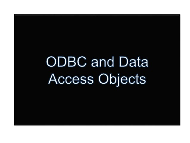 odbc and data access objects