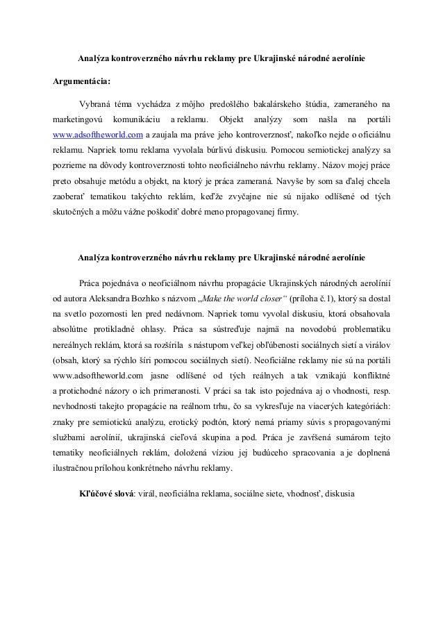 Analýza kontroverzného návrhu reklamy pre Ukrajinské národné aerolínieArgumentácia:       Vybraná téma vychádza z môjho pr...