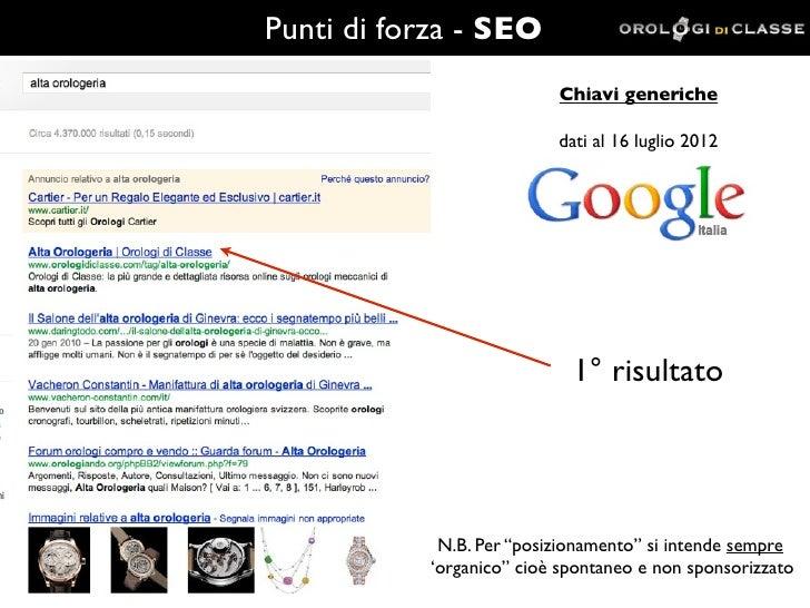 Punti di forza - SEO                           Chiavi generiche                           dati al 16 luglio 2012          ...