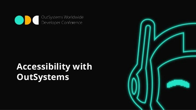 Accessibility with OutSystems