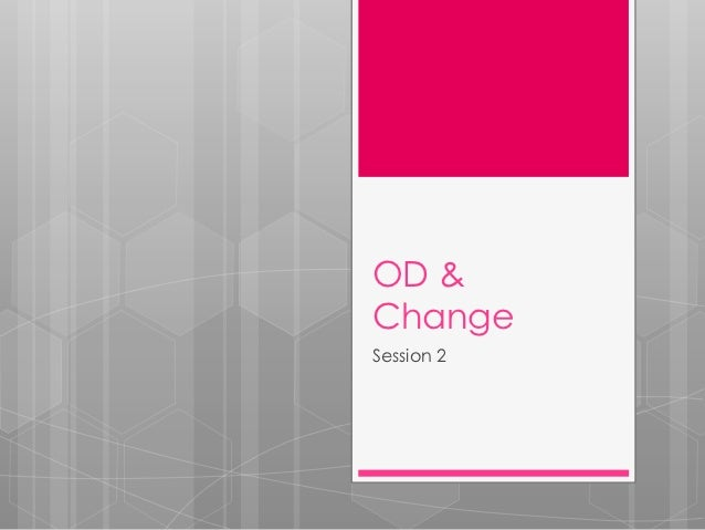 OD &ChangeSession 2