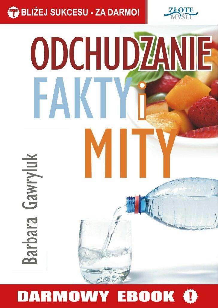 © Copyright for Polish edition by Barbara Gawryluk & ZloteMysli.plData: 4.09.2008                 Darmowa publikacja, dost...