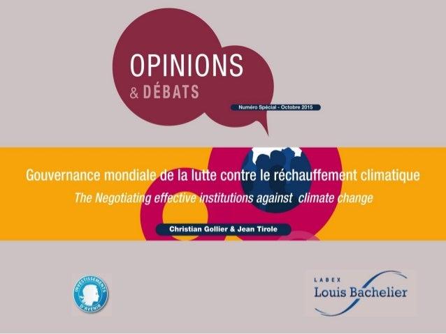 Gouvernance mondiale de la lutte contre le réchauffement climatique Christian Gollier et Jean Tirole* Toulouse School of ...
