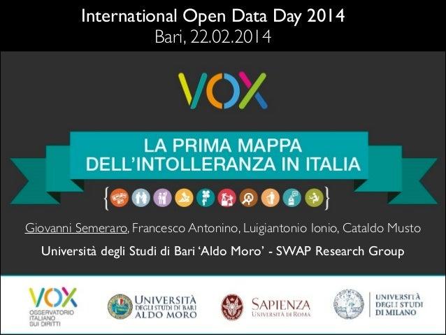 International Open Data Day 2014  Bari, 22.02.2014  Giovanni Semeraro, Francesco Antonino, Luigiantonio Ionio, Cataldo Mu...