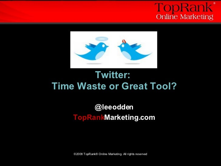 Twitter: Time Waste or Great Tool?