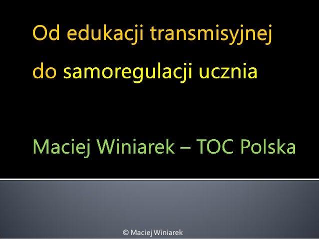 © Maciej Winiarek
