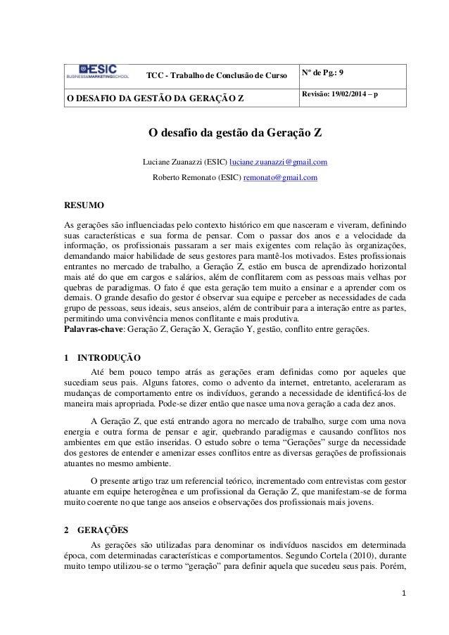 1 TCC - Trabalho de Conclusão de Curso Nº de Pg.: 9 O DESAFIO DA GESTÃO DA GERAÇÃO Z Revisão: 19/02/2014 – p O desafio da ...