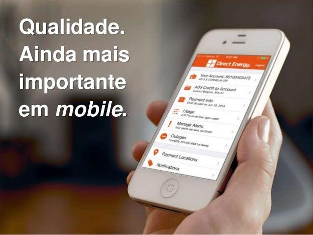 O Desafio da Qualidade no Desenvolvimento Mobile Slide 3
