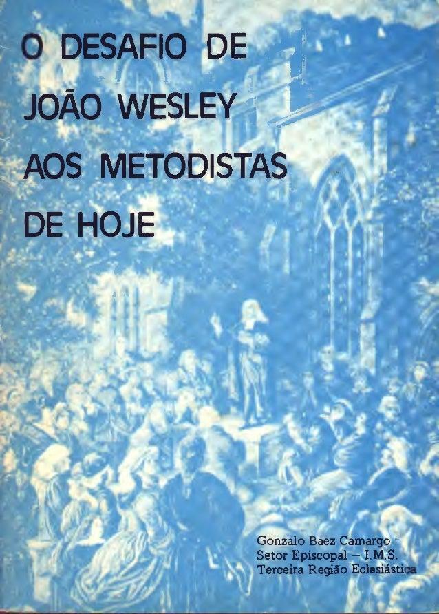 O desafio de_joao_wesley_aos_metodistas_de_hoje