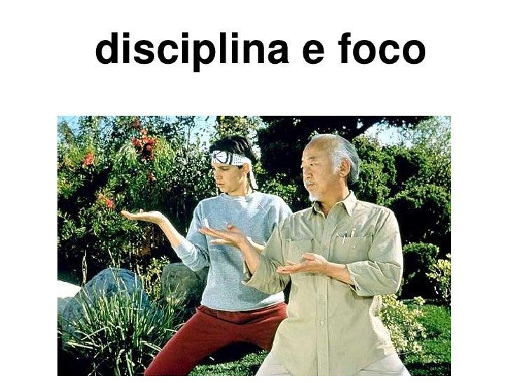 disciplina e foco