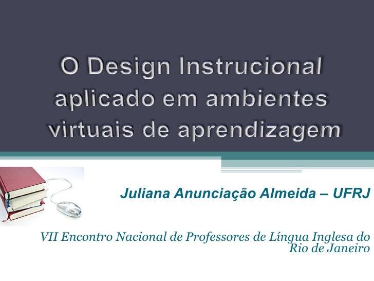 O design instrucional aplicado em ambientes virtuais de aprendizagem