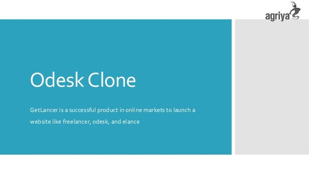 OdeskClone GetLancer is a successful product in online markets to launch a website like freelancer, odesk, and elance