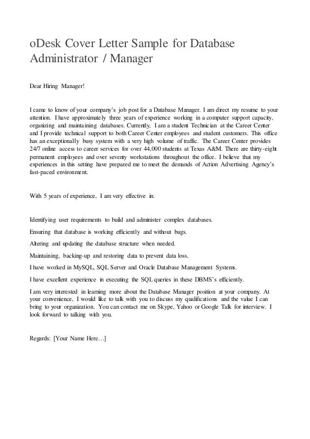 Delightful ODesk Cover Letter Sample For Database Administrator / Manager Dear Hiring  Manager! I Came To