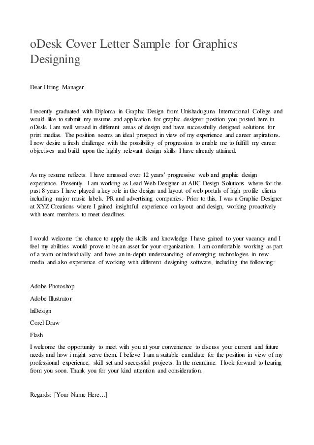 ODesk Cover Letter Sample For Graphics Designing Dear Hiring Manager I Recently Graduated With Diploma In