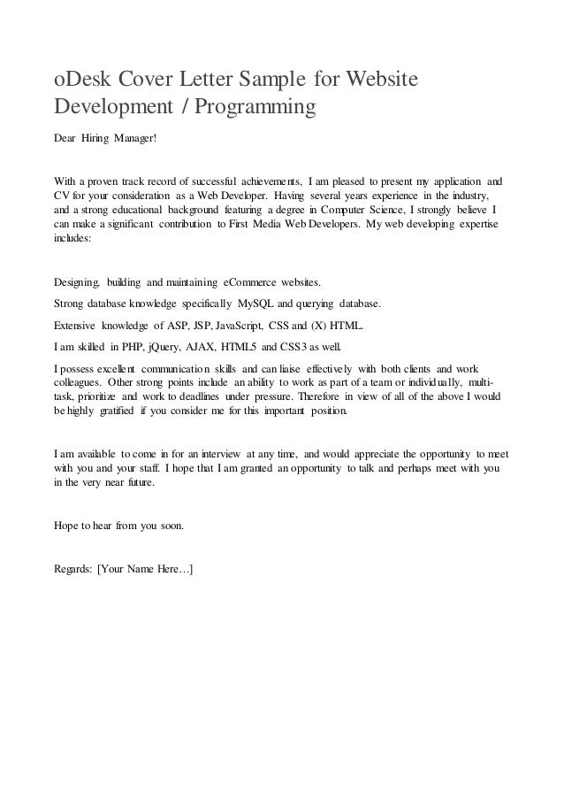 Great ODesk Cover Letter Sample For Website Development / Programming Dear Hiring  Manager! With A Proven