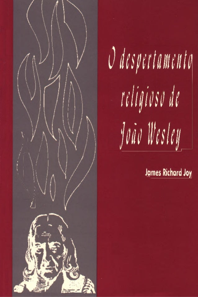 O despertamento religioso de joão wesley