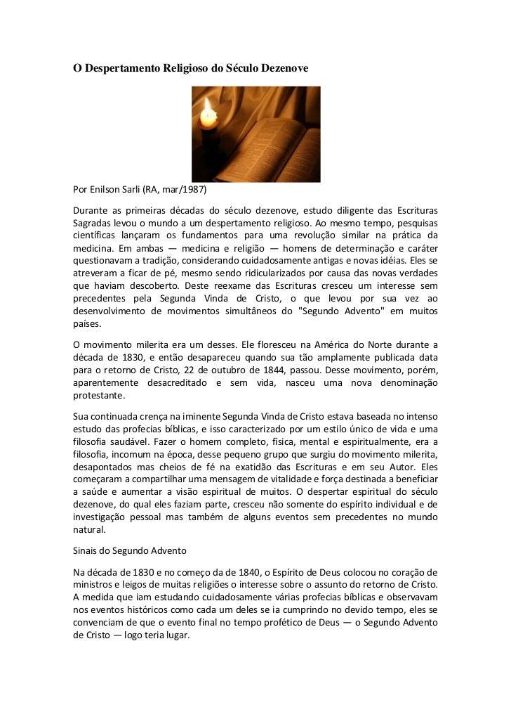 O Despertamento Religioso do Século DezenovePor Enilson Sarli (RA, mar/1987)Durante as primeiras décadas do século dezenov...