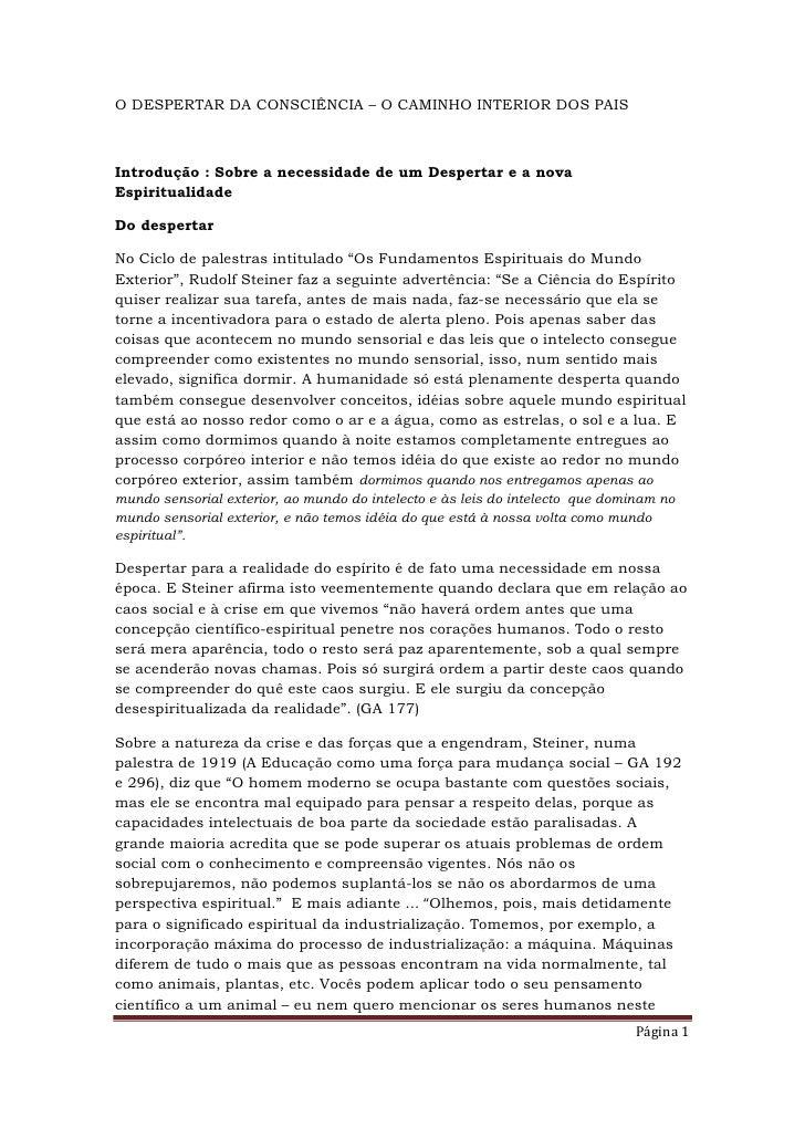 O DESPERTAR DA CONSCIÊNCIA – O CAMINHO INTERIOR DOS PAISIntrodução : Sobre a necessidade de um Despertar e a novaEspiritua...