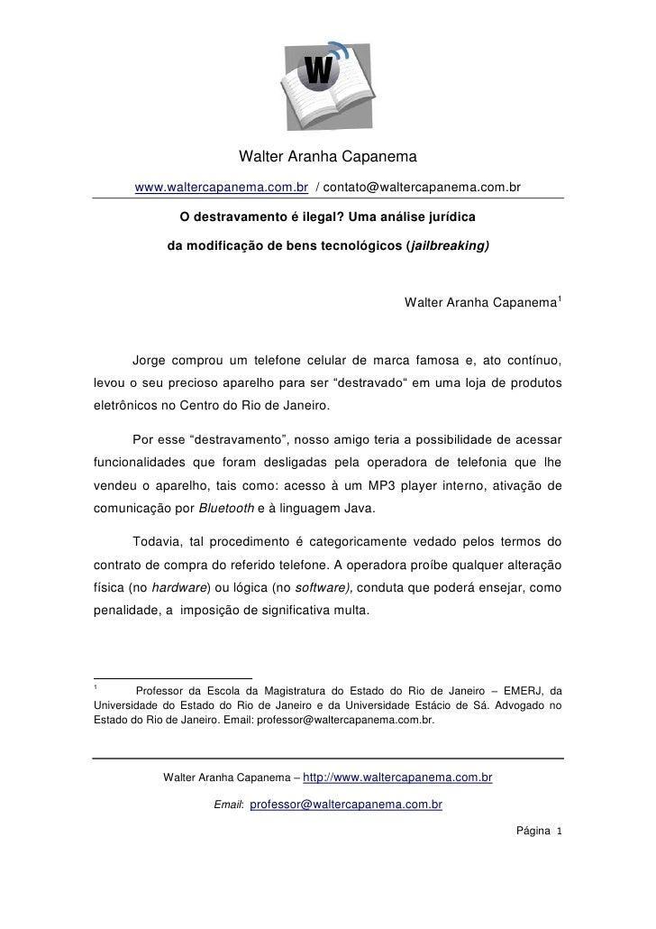 Walter Aranha Capanema       www.waltercapanema.com.br / contato@waltercapanema.com.br               O destravamento é ile...