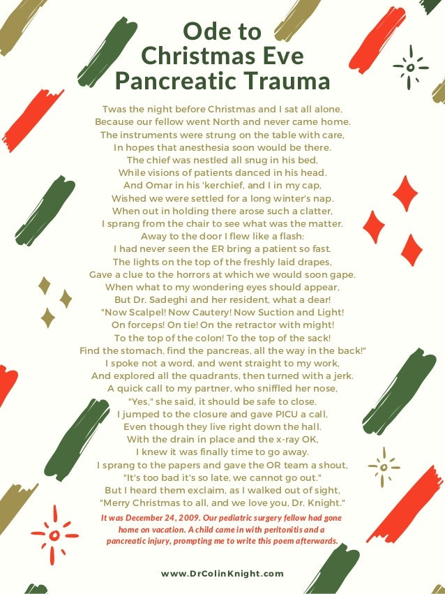 Ode to Christmas Eve Pancreatic Trauma Twas the night before Christmas and I sat all alone, Because our fellow went North ...