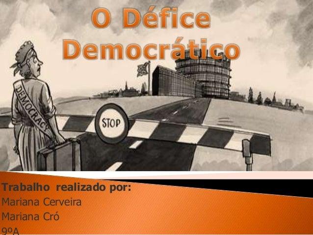 Trabalho realizado por:Mariana CerveiraMariana Cró