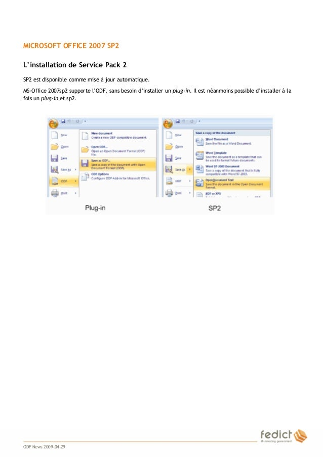 3 MICROSOFT OFFICE 2007 SP2 L'installation de Service Pack 2 SP2 est disponible comme mise à jour automatique. MS-Office 2...