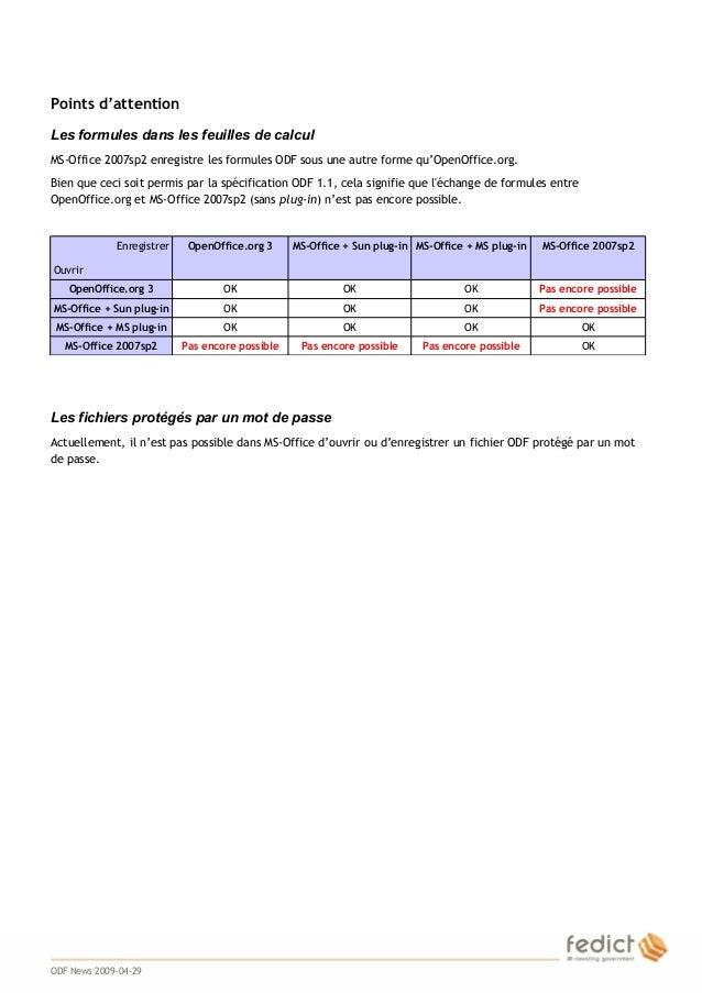 6 Points d'attention Les formules dans les feuilles de calcul MS-Office 2007sp2 enregistre les formules ODF sous une autre...