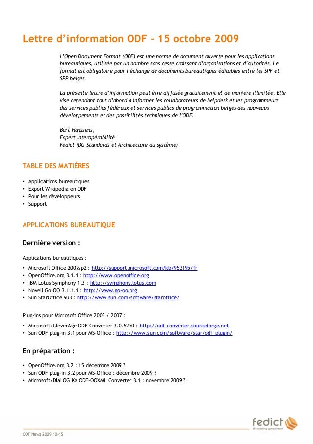 1 Lettre d'information ODF – 15 octobre 2009 L'Open Document Format (ODF) est une norme de document ouverte pour les appli...