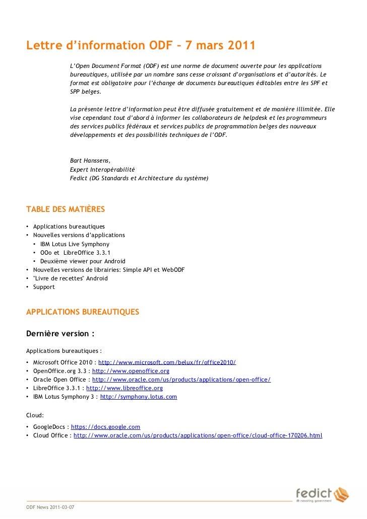Lettre d'information ODF – 7 mars 2011                     L'Open Document Format (ODF) est une norme de document ouverte ...