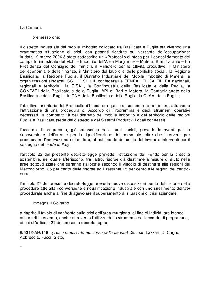 La Camera,       premesso che:il distretto industriale del mobile imbottito collocato tra Basilicata e Puglia sta vivendo ...