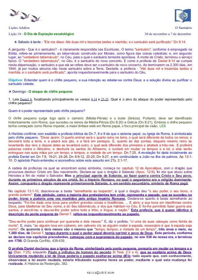Lições Adultos  O Santuário  Lição 10 - O Dia da Expiação escatológico  30 de novembro a 7 de dezembro  ❉ Sábado à tarde -...