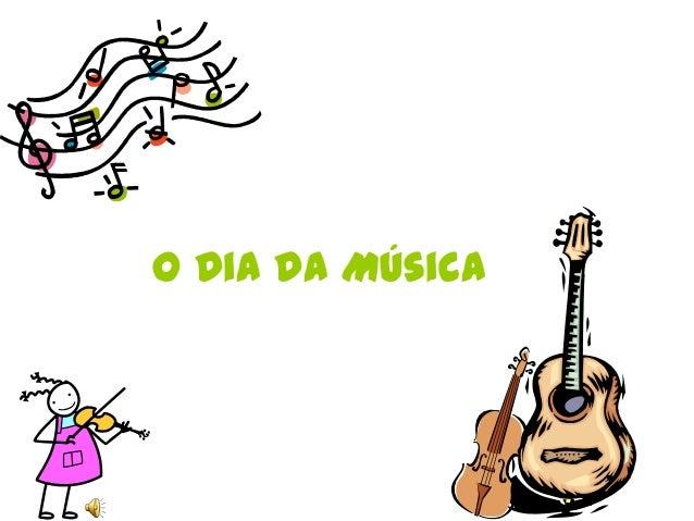 O Dia da Música
