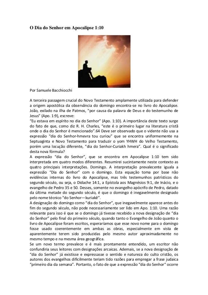 O Dia do Senhor em Apocalipse 1:10Por Samuele BacchiocchiA terceira passagem crucial do Novo Testamento amplamente utiliza...