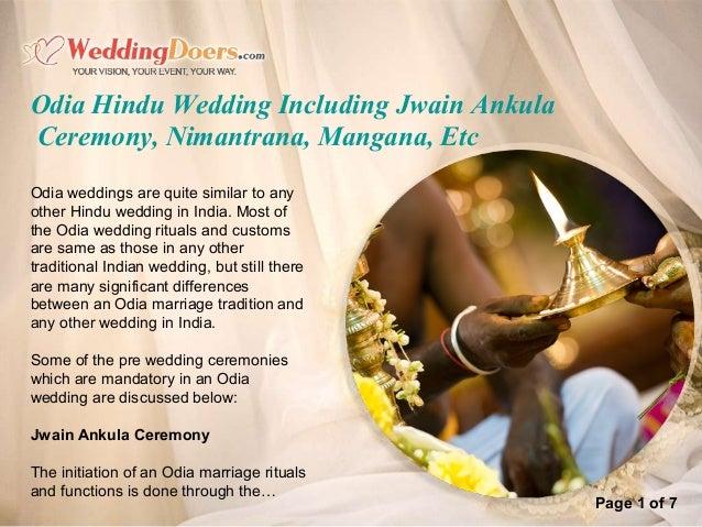 Odia Hindu Wedding Including Jwain Ankula Ceremony, Nimantrana, Mangana, Etc Odia weddings are quite similar to any other ...