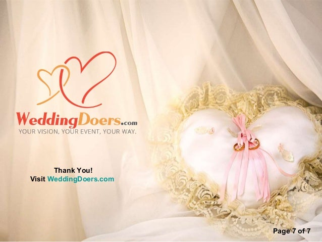 Thank You! Visit WeddingDoers.com Page 7 of 7