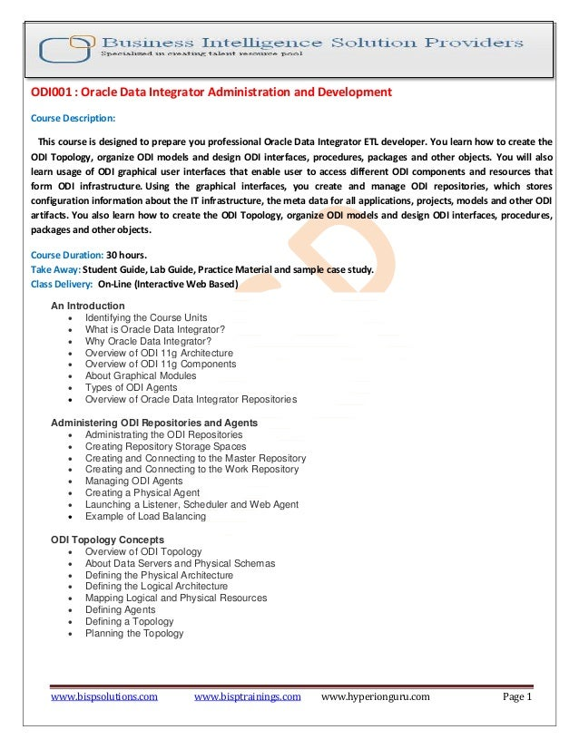 www.bispsolutions.com www.bisptrainings.com www.hyperionguru.com Page 1 ODI001 : Oracle Data Integrator Administration and...