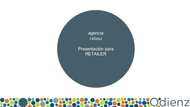 Titre #COMPRENDRE #TESTER #PARTAGER LES TECHNOLO agencia Odienz Presentación para RETAILER