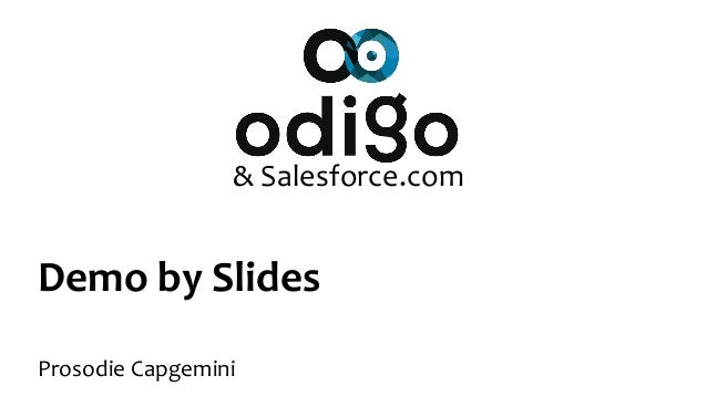 Demo by Slides Prosodie Capgemini & Salesforce.com
